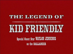 The Legend of Kid Friendly