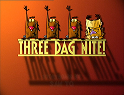 Three Dag Nite